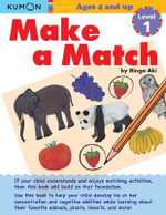Make a Match Level 1 : Level 1 - Kumon Publishing