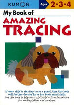 My Book of Amazing Tracing - Kumon Publishing