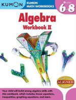 Kumon Algebra : Workbook II - Kumon Publishing