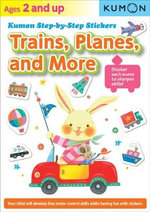 Kumon Step-By-Step Stickers : Trains, Planes, and More - Kumon Publishing