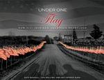 Under One Flag : How 9/11 Inspired America's Heartland - Rick Randall
