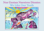 Nos Gustan Nuestros Dientes / We Like Our Teeth - Marcus Allsop