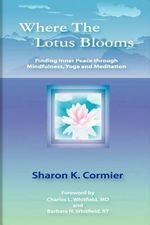 Where The Lotus Blooms : You May Not Be Mentally Ill - Sharon K Cormier