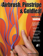 How to Airbrush, Pinstripe and Goldleaf : A History - Timothy Remus