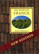 The Wines of France - Clive Coates