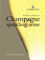 World Encyclopedia of Champagne & Sparkling Wine - Tom Stevenson