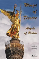 Wings of Desire - Angels of Berlin : Linoleum Prints - Lothar Heinke