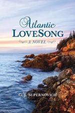 Atlantic Lovesong - G J Supernovich