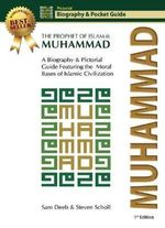 Muhammad : The Prophet of Islam -- Biography and Pictorial Guide - Sam Toglaw