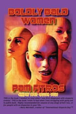 Boldly Bald Women - Pam Fitros
