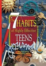 The 7 Habits of Highly Effective Teens Journal - Sean Covey