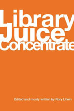 Library Juice Concentrate - Rory Litwin