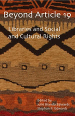 Beyond Article 19 : Libraries and Social and Cultural Rights