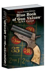 Blue Book of Gun Values - S P Fjestad