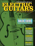 Blue Book of Electric Guitars - Zachary R Fjestad