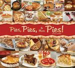 Pies, Pies and More Pies! - Viola Goren