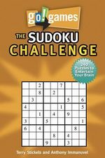 The Sudoku Challenge : Go! Games - Terry H. Stickels