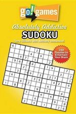 Go! Games Absolutely Addictive Sudoku - Terry Stickels