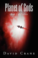 Planet of Gods : Book 1 of Enigma - David Crane