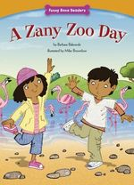 A Zany Zoo Day : Funny Bone Readers: Living Healthy - Barbara Bakowski