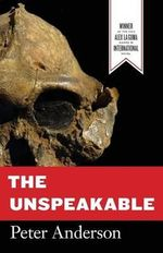 The Unspeakable - General Practitioner and Senior Registrar in Community Medicine Oxford Peter Anderson