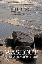 Washout : A Folly Beach Mystery - Bill Noel