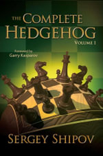 The Complete Hedgehog, Volume 1 - Sergey Shipov