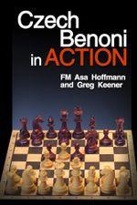 The Czech Benoni in Action - Asa Hoffmann