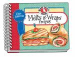 Our Favorite Melts & Wraps Recipes - Gooseberry Patch