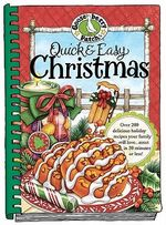 Quick & Easy Christmas : Seasonal Cookbook Collection - Gooseberry Patch