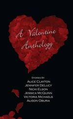 A Valentine Anthology - Alice Clayton