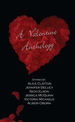 A Valentine Anthology - Alice Clayton