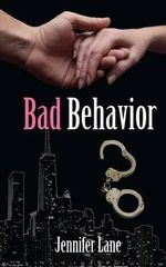 Bad Behavior : Conduct - Jennifer Lane