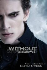 Without Shadows - Olivia Owens