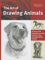 The Art of Drawing Animals : Michelangelo to Moore - Patricia Getha