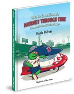 Wally the Green Monster's Journey Through Time : Fenway Park's Incredible First Century - Dustin Pedroia