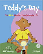 Teddy's Day : On a Bearish Adventure Through Everyday Life - Peter Nicholas Liptak
