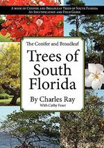 The Conifer and Broadleaf Trees of the South - Charles Ray