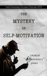 The Mystery of Self-Motivation - Charlie