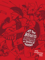 At the Hot Gates : An Account of the Battle of Thermopylae - Donald Samson