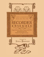 Recorder Ensemble : First Collection for Soprano, Alto, Tenor and Bass - Steve Bernstein