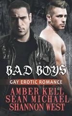 Bad Boys : Gay Erotic Romance - Amber Kell