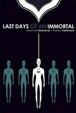 The Last Days of an Immortal - Fabien Vehlmann