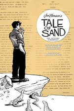 Jim Henson's Tale of Sand : The Original Screenplay - Jim Henson
