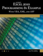 Microsoft Excel 2010 Programming by Example with VBA, XML, and ASP : MERCURY LEARNING - Julitta Korol