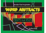 Word Abstracts : Fruits & Veges - Dave Seely
