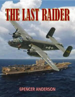 The Last Raider - Spencer Anderson