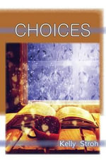 Choices - Kelly Stroh