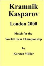 Kramnik-Kasparov, London 2000 : Match for the World Chess Championship - Karsten Mueller