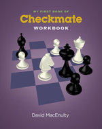 My First Book of Checkmate Workbook - David MacEnulty
